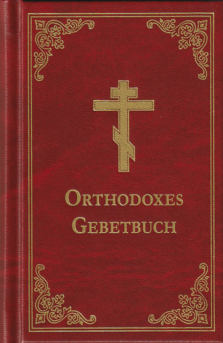 Orthodoxes Gebetbuch in deutscher Sprache
