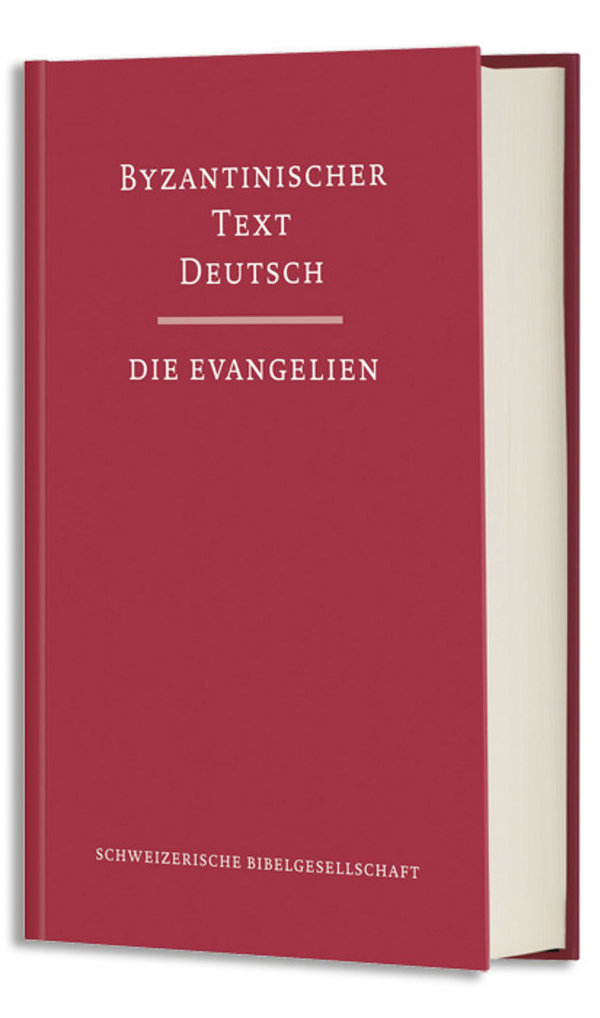 Byzantinischer Text Deutsch – die Evangelien (Orthodoxe Bibel)