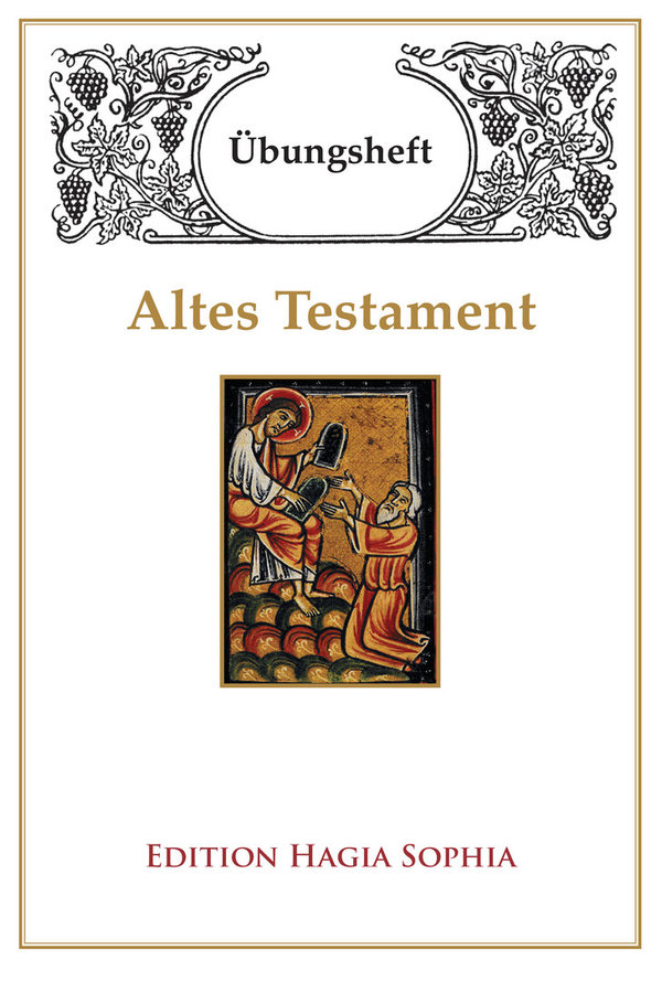 Orthodoxes Übungsheft: Altes Testament